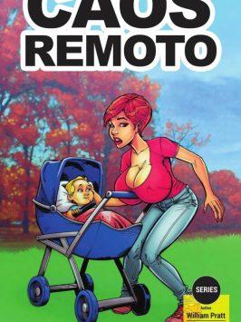 Caos Remoto – William Pratt